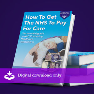 Ebook: How To Get The NHS To Pay For Care