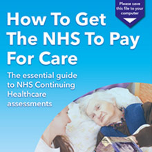 How To Get The NHS To Pay For Care ebook